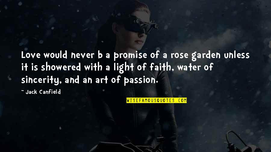 Rose With Quotes By Jack Canfield: Love would never b a promise of a