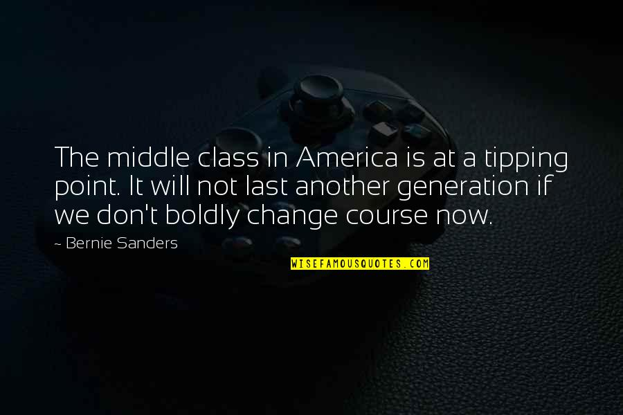 Ross Mcewan Quotes By Bernie Sanders: The middle class in America is at a
