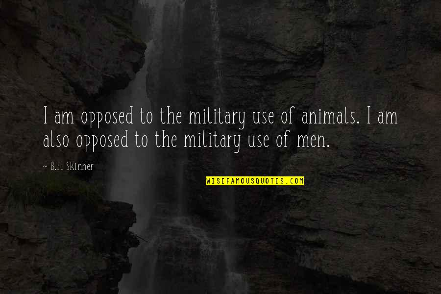 Ruby Rails Escape Quotes By B.F. Skinner: I am opposed to the military use of
