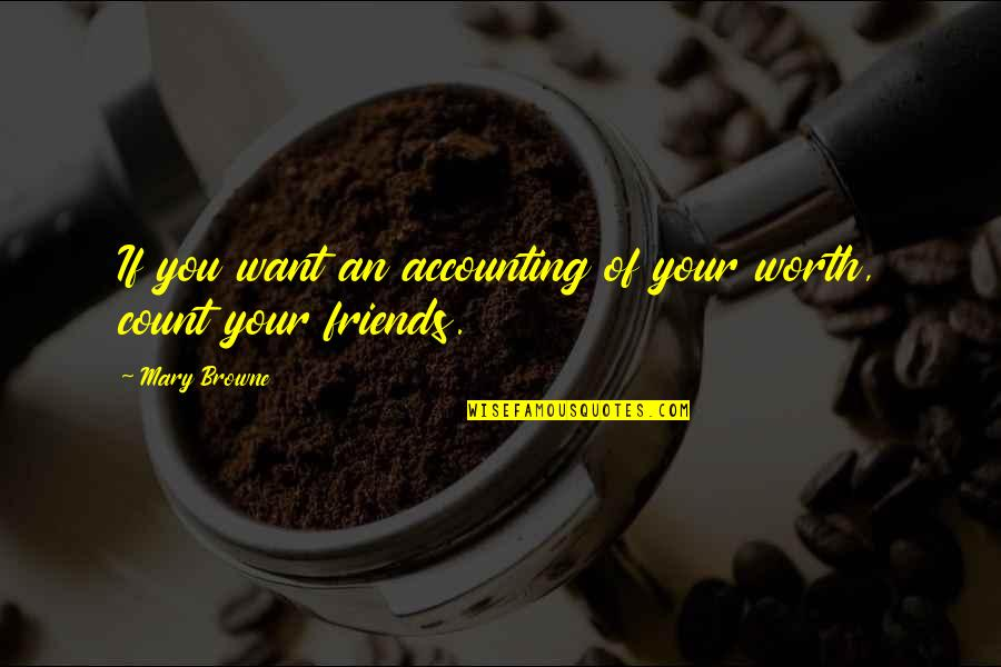 Ruby Rails Escape Quotes By Mary Browne: If you want an accounting of your worth,