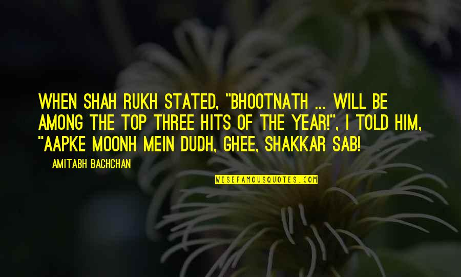"Rukh Quotes By Amitabh Bachchan: When Shah Rukh stated, ""Bhootnath ... will be"