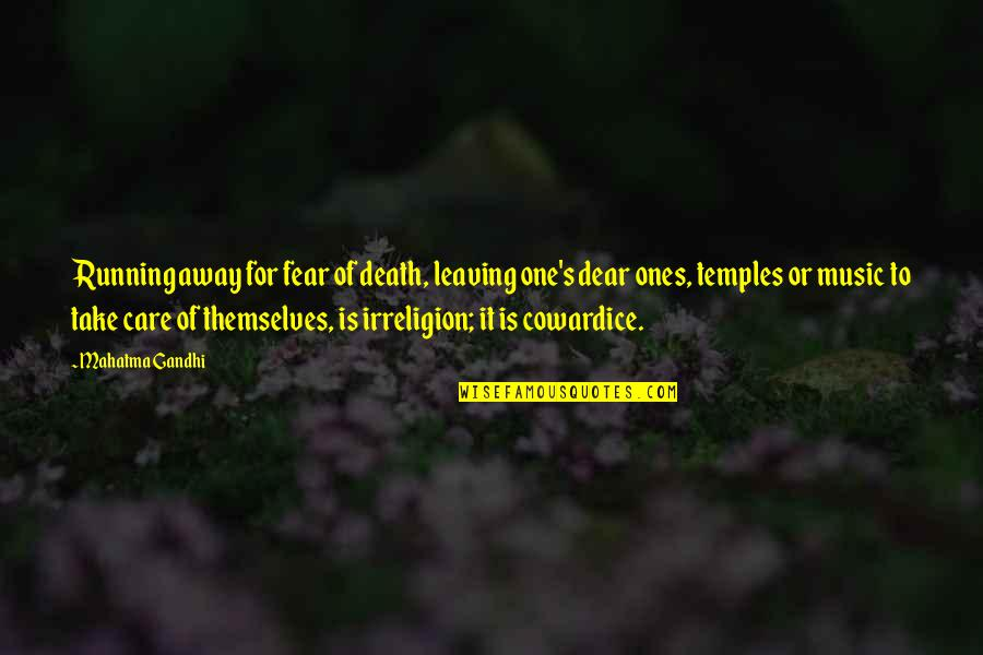 Running And Music Quotes By Mahatma Gandhi: Running away for fear of death, leaving one's