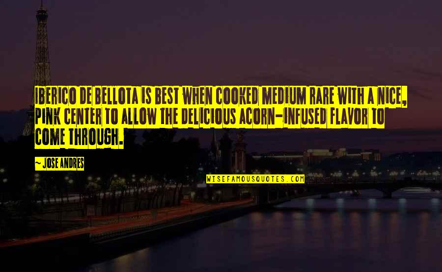 Running Training Quotes By Jose Andres: Iberico de Bellota is best when cooked medium