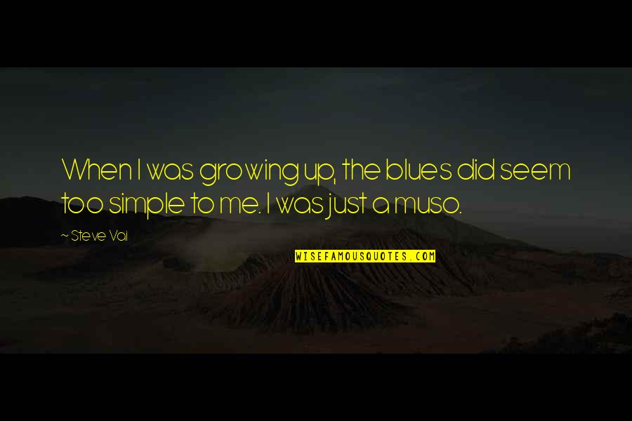 Rustic Holiday Card Quotes By Steve Vai: When I was growing up, the blues did