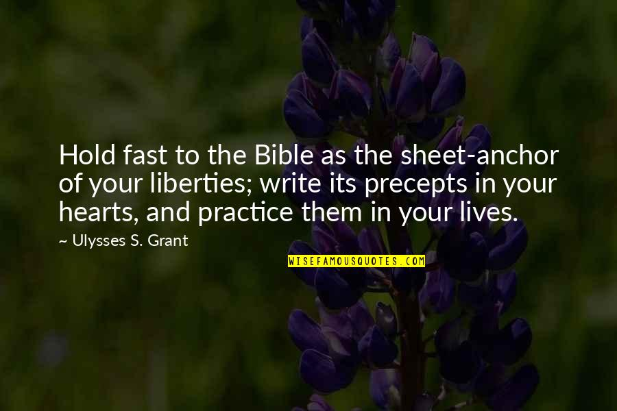 Ruth Westheimer Quotes By Ulysses S. Grant: Hold fast to the Bible as the sheet-anchor