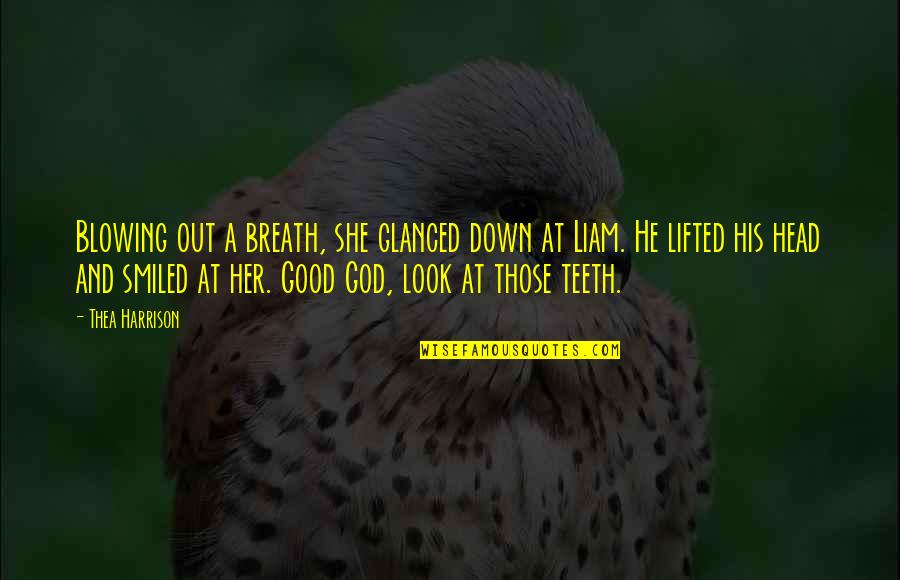 Sacramentally Quotes By Thea Harrison: Blowing out a breath, she glanced down at