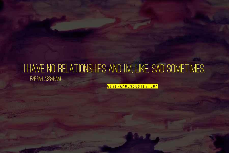 Sad Sometimes Quotes Top 73 Famous Quotes About Sad Sometimes