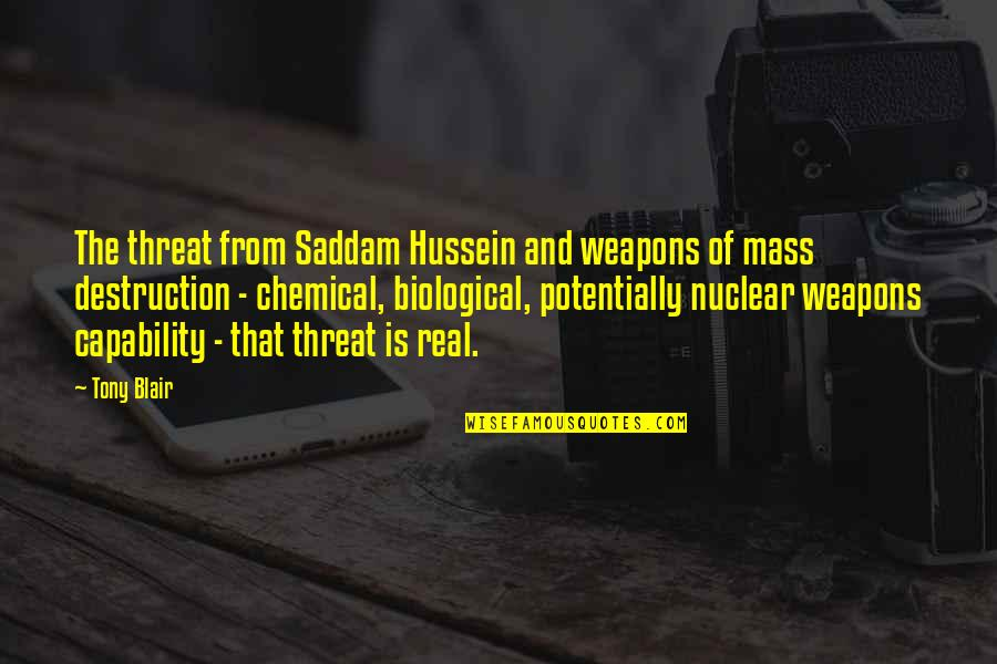 Saddam Quotes By Tony Blair: The threat from Saddam Hussein and weapons of