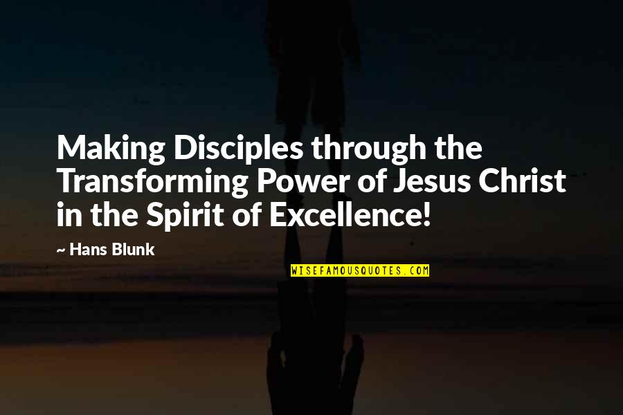 Salvation In Jesus Quotes By Hans Blunk: Making Disciples through the Transforming Power of Jesus