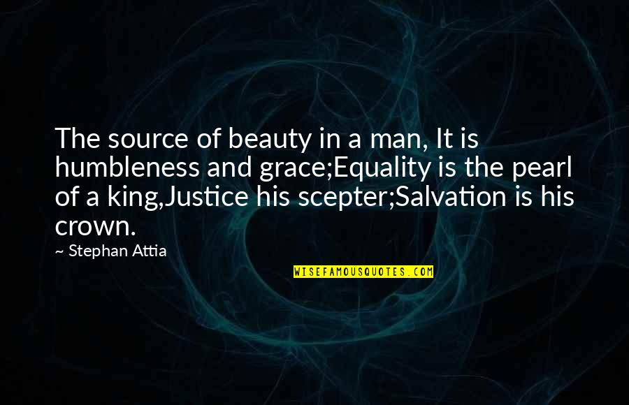 Salvation Quotes Quotes By Stephan Attia: The source of beauty in a man, It