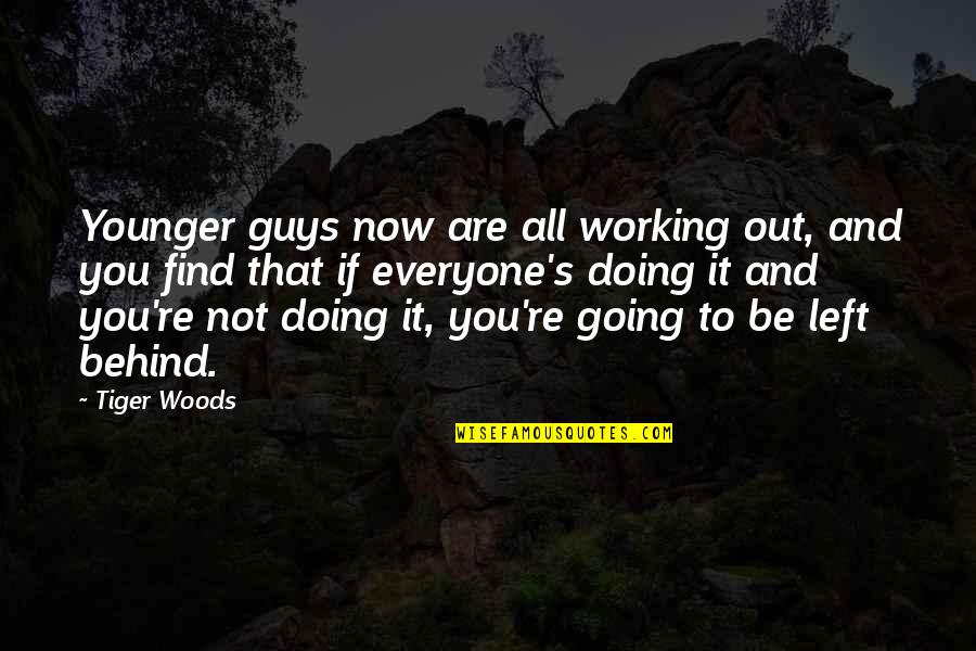 Salwar Quotes By Tiger Woods: Younger guys now are all working out, and