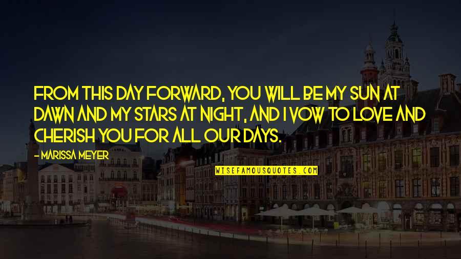 Samay Ka Mahatva Quotes By Marissa Meyer: From this day forward, you will be my