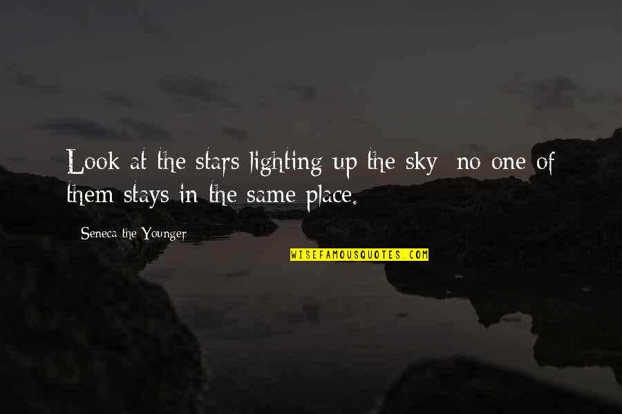 Same Sky Quotes By Seneca The Younger: Look at the stars lighting up the sky: