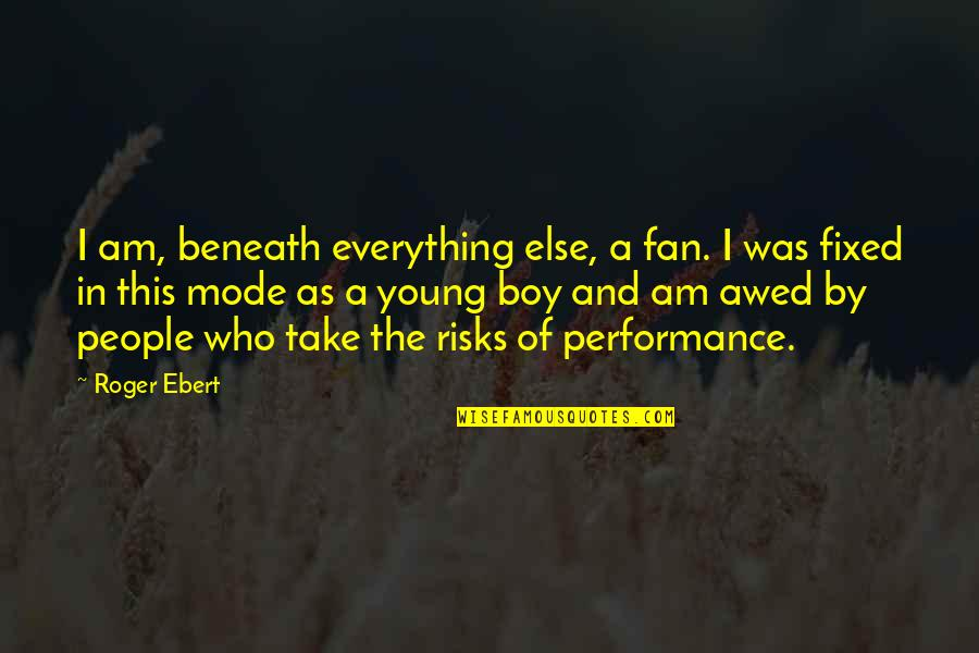 Sandy Beach Aa Quotes By Roger Ebert: I am, beneath everything else, a fan. I