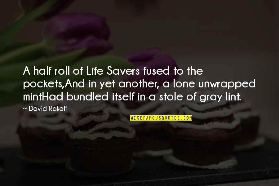 Sanjay Leela Bhansali Quotes By David Rakoff: A half roll of Life Savers fused to