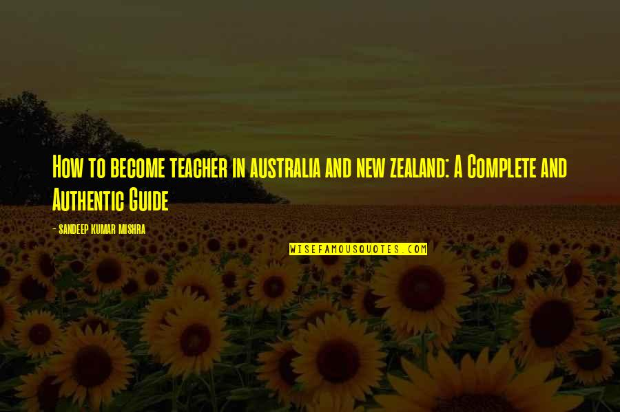 Sapul Patama Quotes By Sandeep Kumar Mishra: How to become teacher in australia and new