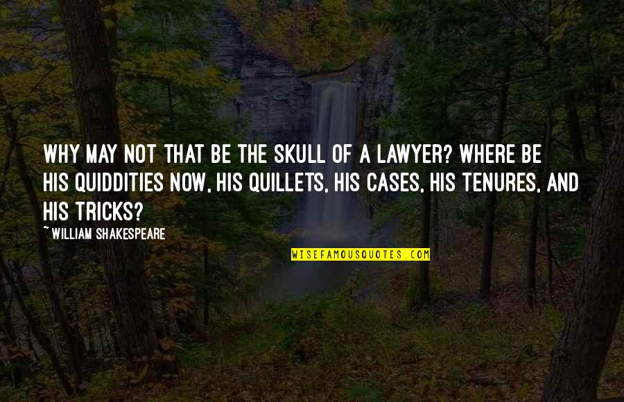Sarah E Goode Quotes By William Shakespeare: Why may not that be the skull of