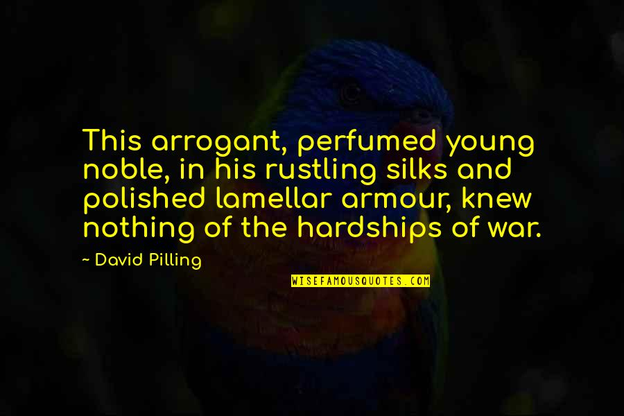 Sardar Vallabhai Patel Famous Quotes By David Pilling: This arrogant, perfumed young noble, in his rustling