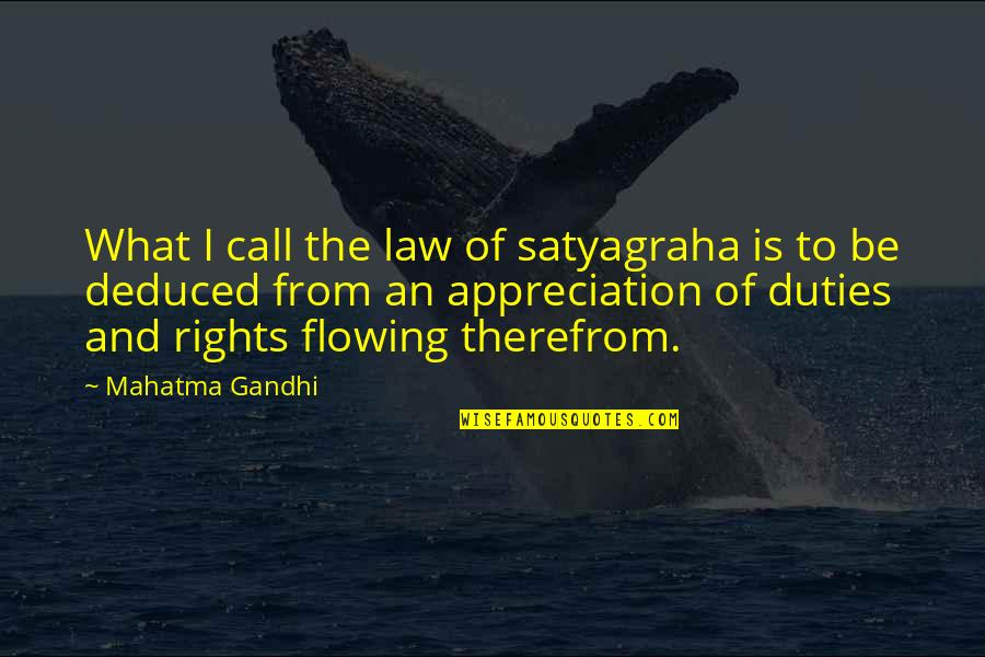 Satyagraha Quotes By Mahatma Gandhi: What I call the law of satyagraha is