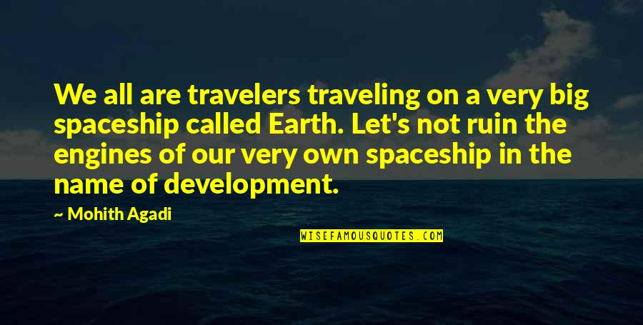 Save Nature Quotes By Mohith Agadi: We all are travelers traveling on a very