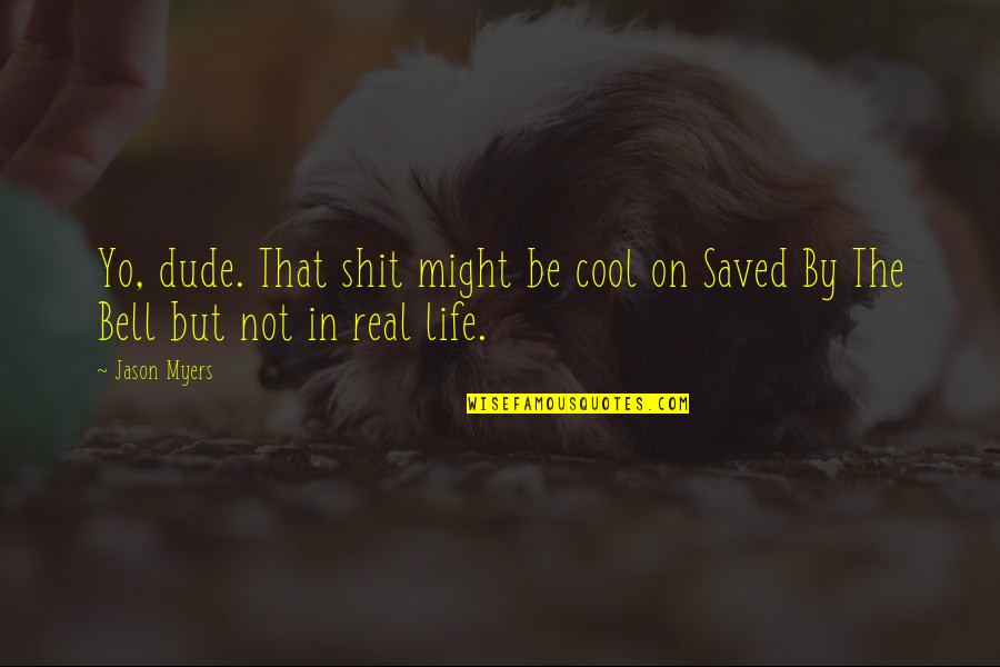 Saved By Bell Quotes Top 4 Famous Quotes About Saved By Bell