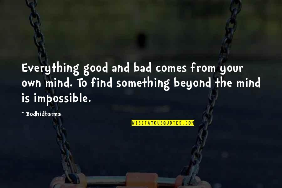 Saving Money For Retirement Quotes By Bodhidharma: Everything good and bad comes from your own