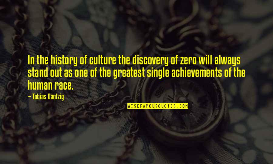 Sawan Somwar Quotes By Tobias Dantzig: In the history of culture the discovery of