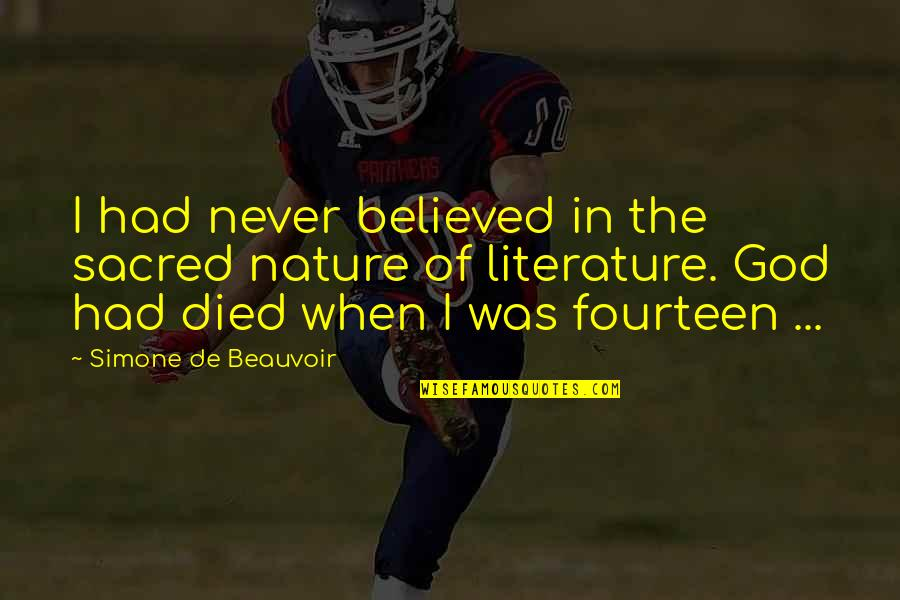 Sayed Jamaluddin Afghan Quotes By Simone De Beauvoir: I had never believed in the sacred nature