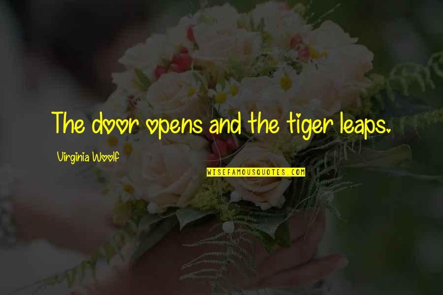 Sayed Jamaluddin Afghan Quotes By Virginia Woolf: The door opens and the tiger leaps.