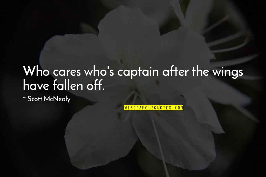 Sayings For Funerals Quotes By Scott McNealy: Who cares who's captain after the wings have
