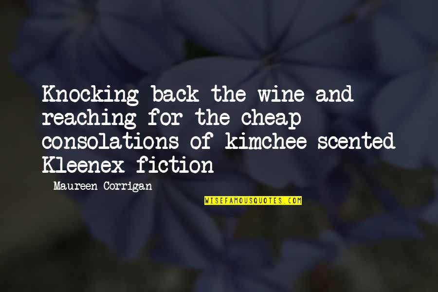 Scented Quotes By Maureen Corrigan: Knocking back the wine and reaching for the