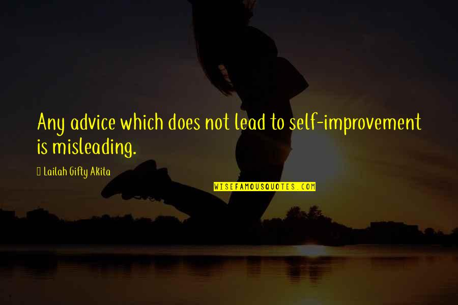 Schisms Quotes By Lailah Gifty Akita: Any advice which does not lead to self-improvement