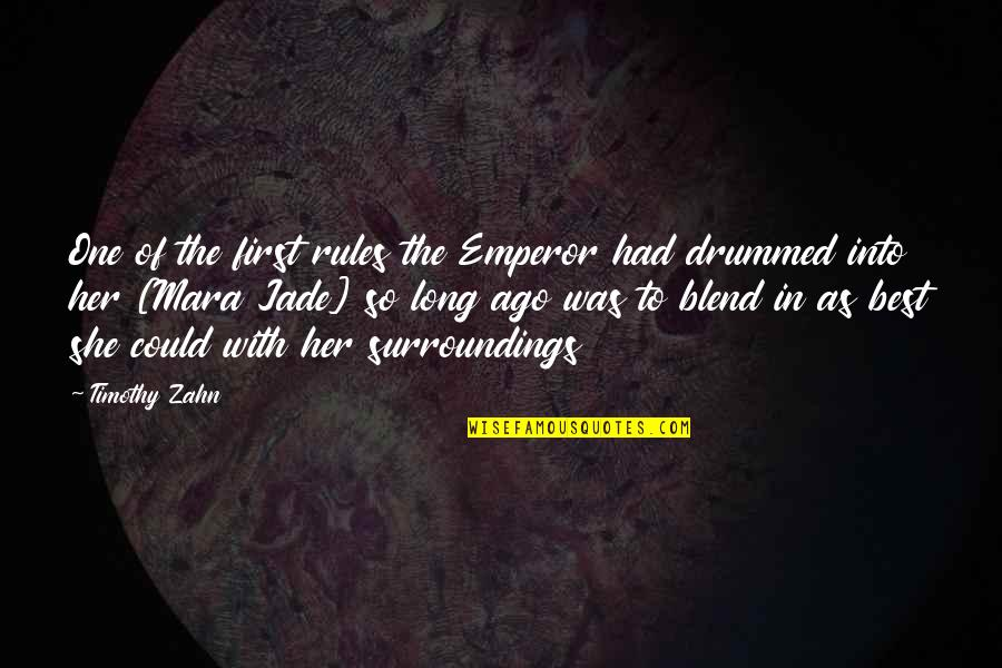 Scifi Quotes By Timothy Zahn: One of the first rules the Emperor had