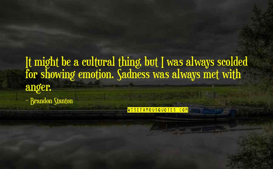 Scolded Quotes By Brandon Stanton: It might be a cultural thing, but I