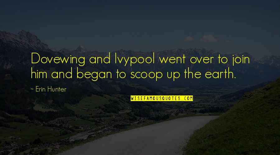 Scoop Up Quotes By Erin Hunter: Dovewing and Ivypool went over to join him