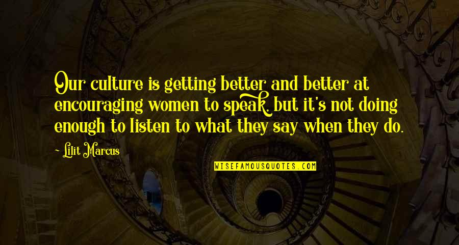 Scorcese Quotes By Lilit Marcus: Our culture is getting better and better at