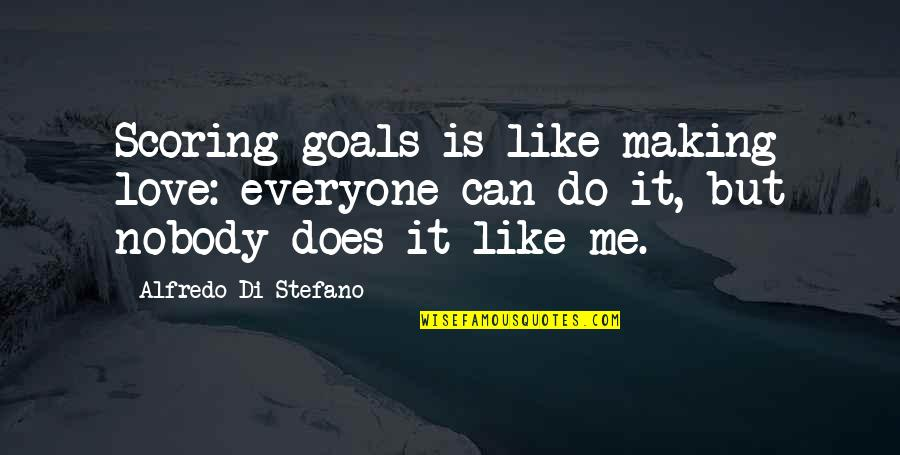 Scoring Goals Quotes: top 29 famous quotes about Scoring Goals
