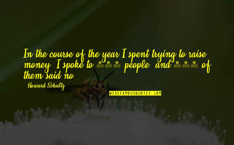 Scout Finch Adventurous Quotes By Howard Schultz: In the course of the year I spent