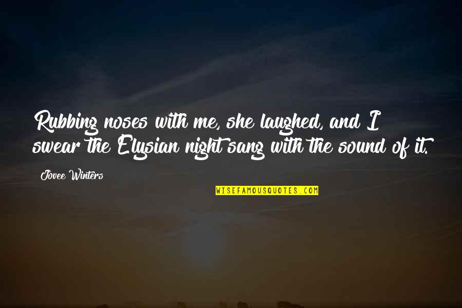 Sea Of Love Quotes By Jovee Winters: Rubbing noses with me, she laughed, and I