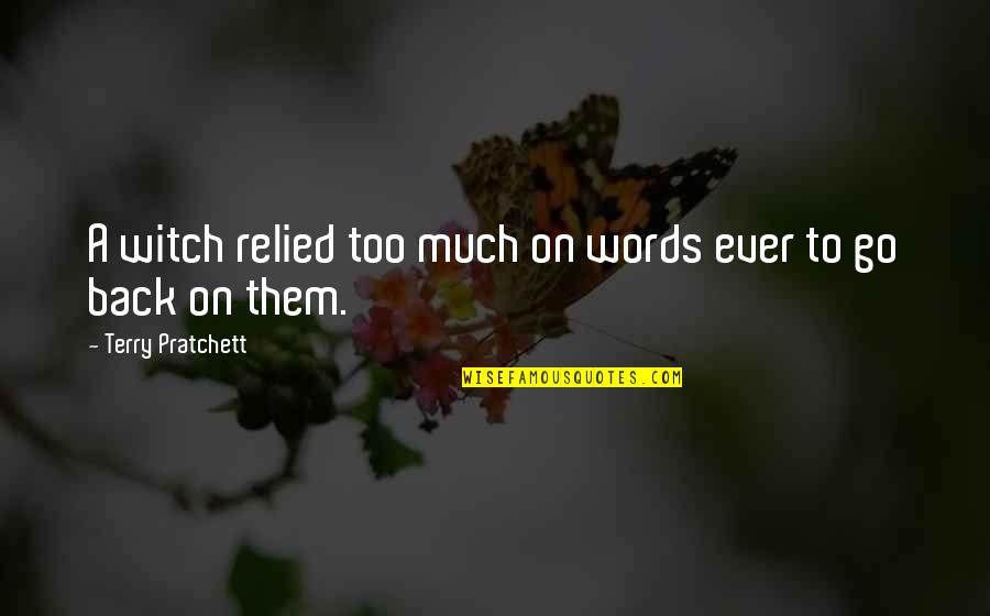 Secret Garden Korean Drama Love Quotes By Terry Pratchett: A witch relied too much on words ever