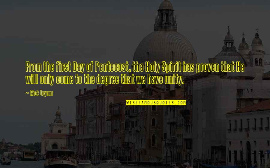 Secret Saturdays Quotes By Rick Joyner: From the first Day of Pentecost, the Holy