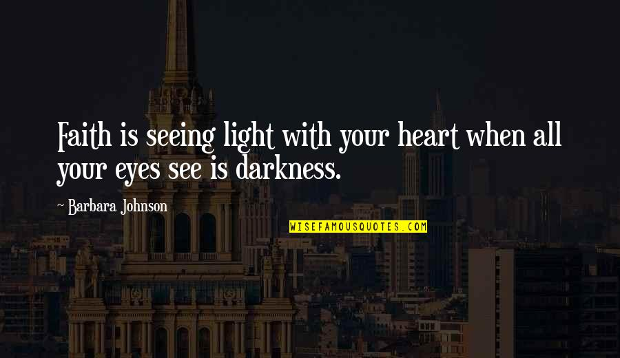 Seeing Light In Darkness Quotes Top 14 Famous Quotes About Seeing