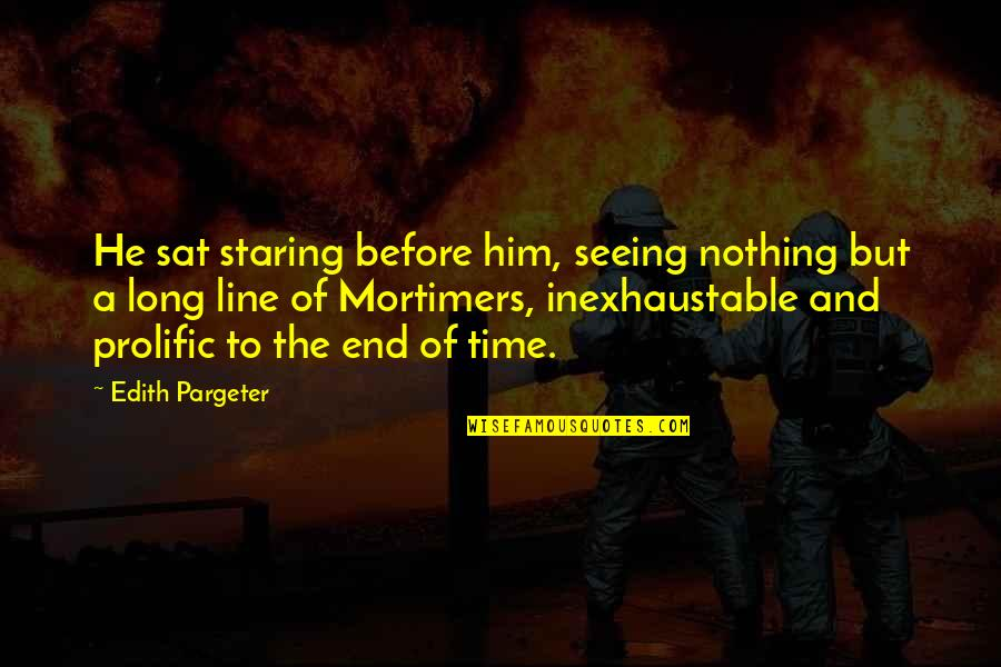 Seeing You With Him Quotes By Edith Pargeter: He sat staring before him, seeing nothing but
