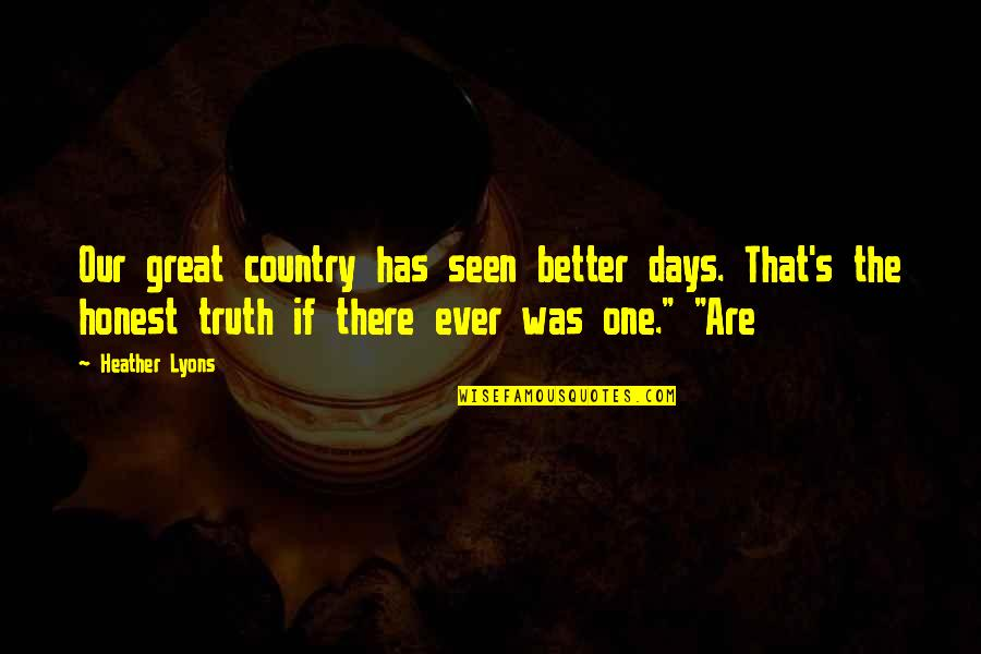 Seen Better Days Quotes: top 22 famous quotes about Seen ...