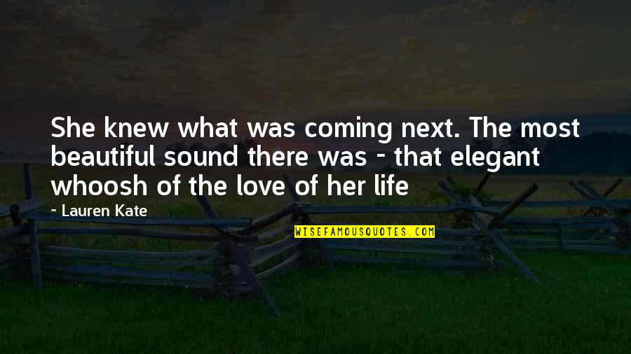 Sehwag Birthday Quotes By Lauren Kate: She knew what was coming next. The most