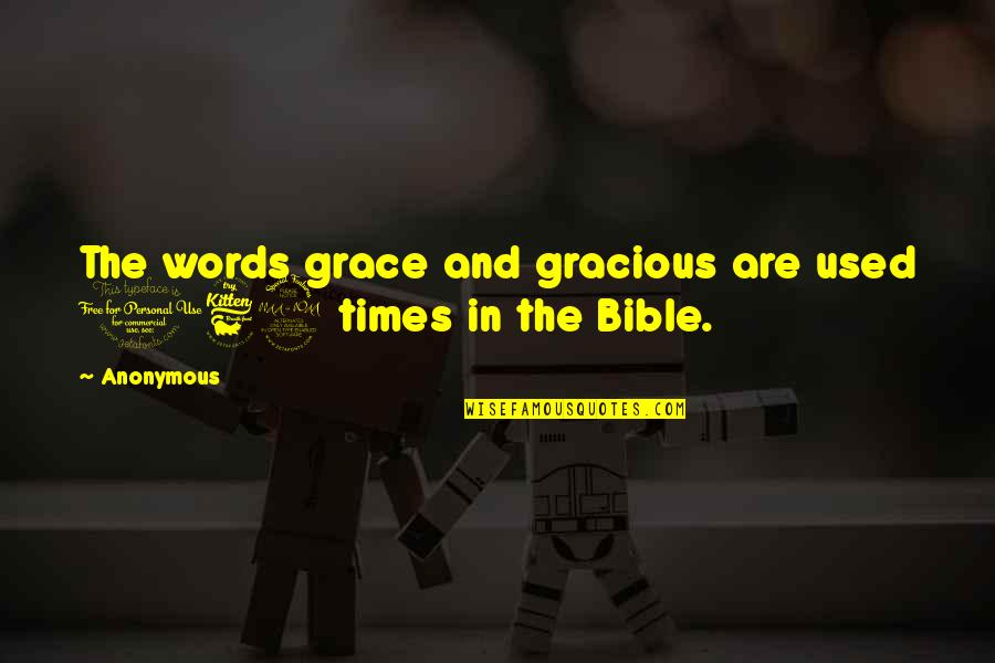 Seizing The Opportunity Quotes By Anonymous: The words grace and gracious are used 169