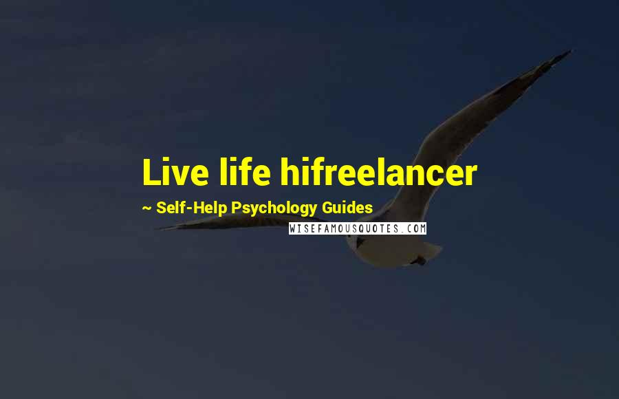 Self-Help Psychology Guides quotes: wise famous quotes ...
