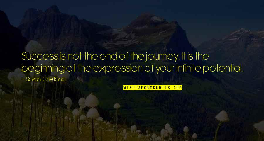 Self Improvement Success Quotes By Sakshi Chetana: Success is not the end of the journey.