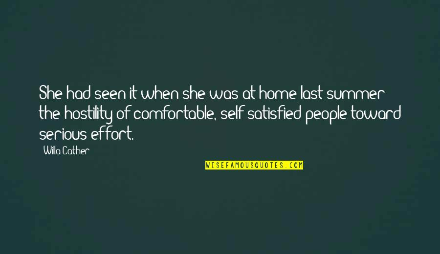 Self Satisfied Quotes By Willa Cather: She had seen it when she was at