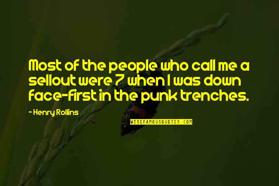 Sellout Quotes By Henry Rollins: Most of the people who call me a
